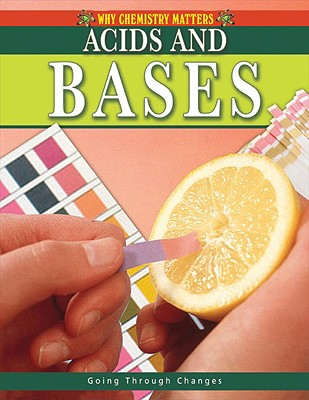 Acids and Bases By Brent, Lynnette