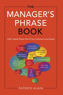 The Manager's Phrase Book By Alain, Patrick